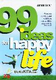 99 Ideas for Happy Life