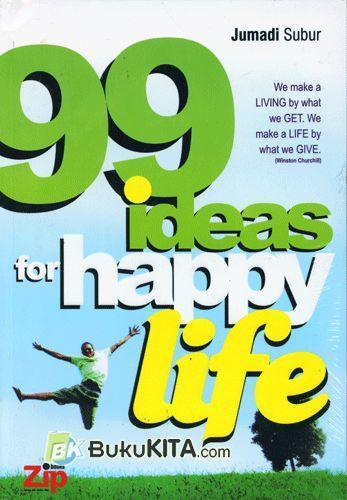 Cover Buku 99 Ideas for Happy Life