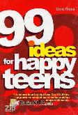 99 Ideas for Happy Teens