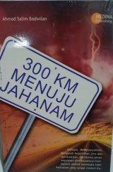 300 Km Menuju Jahanam