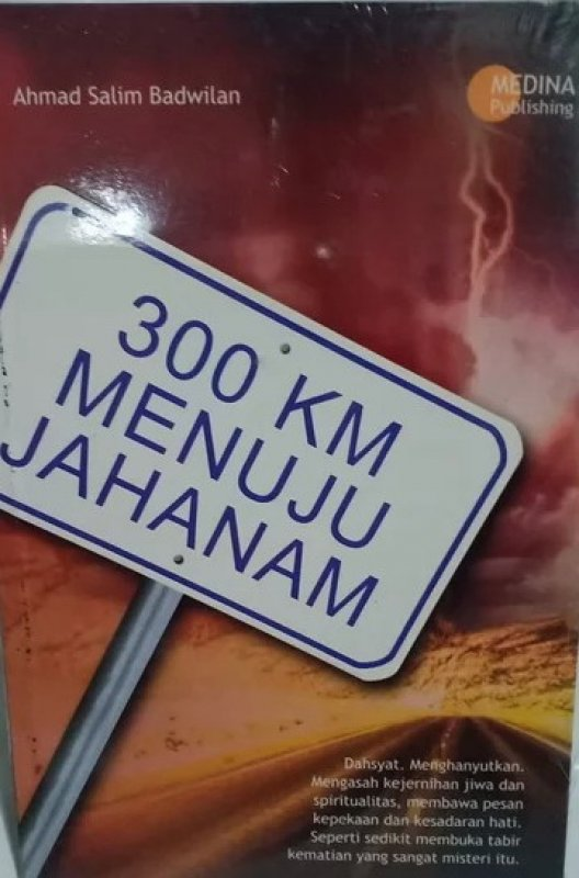 Cover Buku 300 Km Menuju Jahanam