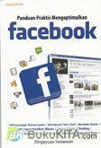 Panduan Praktis Mengoptimalkan Facebook