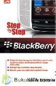 Step by Step : BLACKBERRY