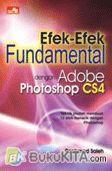 EFEK-EFEK FUNDAMENTAL DENGAN ADOBE PHOTOSHOP CS4