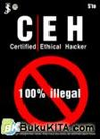 CEH (Certified Ethical Hacker) : 100% illegal