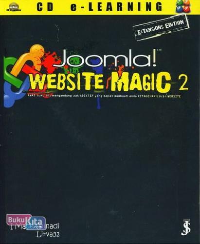 Cover Buku Joomla! Website Magic 2 Awas buku ini mengandung Zat Adiktif yang membuat Anda ketagihan membuat website!