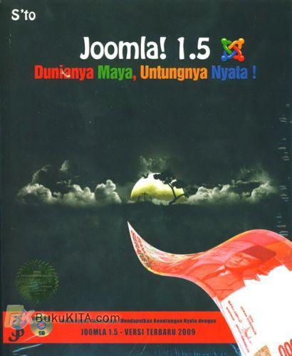 Cover Buku Joomla! 1.5 : Dunianya Maya, Untungnya Nyata