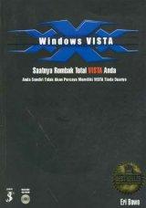 Windows VISTA : Saatnya Rombak Total VISTA Anda. Anda Sendiri Tidak Akan Percaya Memiliki VISTA Tiada Duanya!