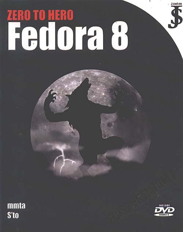Cover Zero to Hero : Fedora 8 (Edisi Premium)