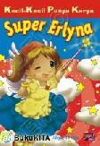 KKPK : Super Erlyna