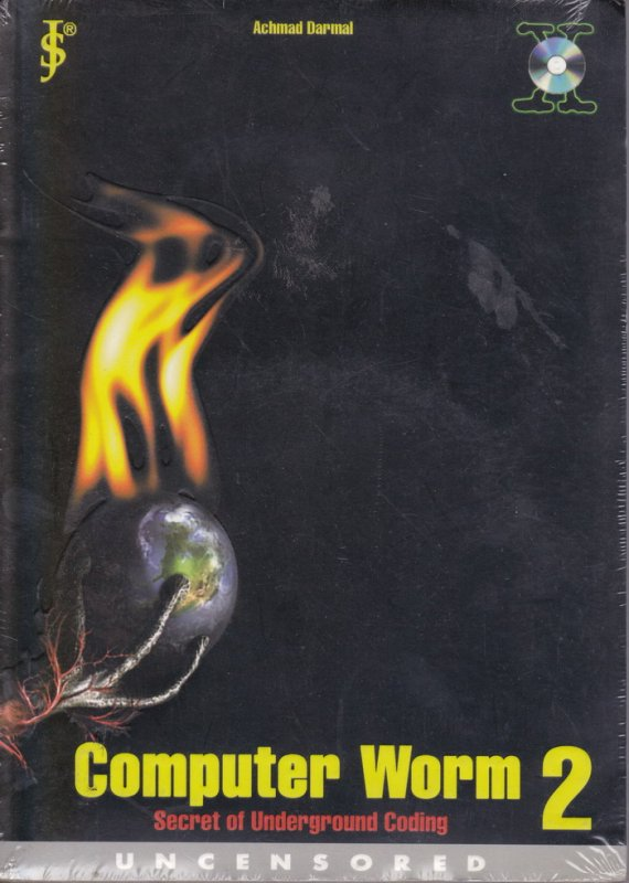 Cover Belakang Buku COMPUTER WORM 2 : Secret of Underground Coding - Uncensored