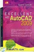 EXCELLENT WITH AUTOCAD 2009