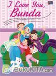I Love You, Bunda
