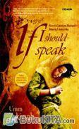 If I Should Speak : Novel Catatan Nurani Mualaf Amerika