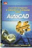 CARA MUDAH MENGGAMBAR 2D & 3D DENGAN AUTOCAD