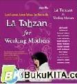 La Tahzan for Working Mothers