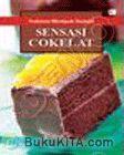 Pedoman Memasak Terampil : Sensasi Cokelat