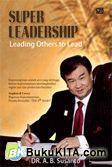 Super Leadership Leading Others to Lead