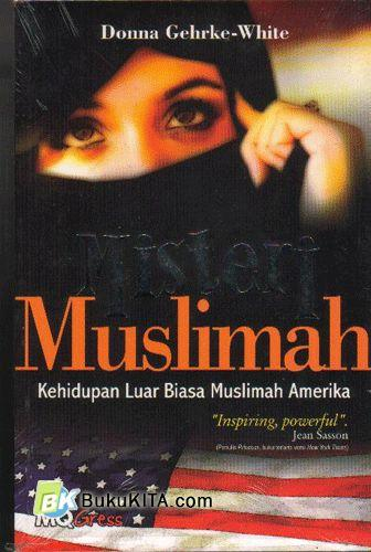 Cover Buku Misteri Muslimah : kehidupan Luar Biasa Muslimah Amerika