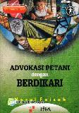Advokasi Petani dengan Bedikari