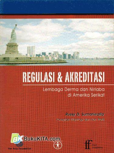 Cover Buku Regulasi & Akreditasi : Lembaga Derma dan Nirlaba di Amerika Serikat