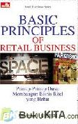 Retail Excellence Series - BASIC PRINCIPLES OF RETAIL BUSINESS