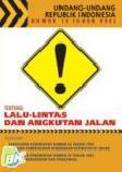 Undang-Undang Republik Indonesia Nomor 14 Tahun 1992 tentang Lalu-lintas dan Angkutan Jalan