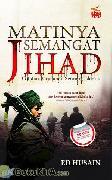 Matinya Semangat Jihad: Catatan Perjalanan Seorang Islamis