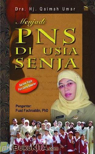 Cover Buku Menjadi PNS di Usia Senja