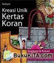 Kreasi Unik Kertas Koran