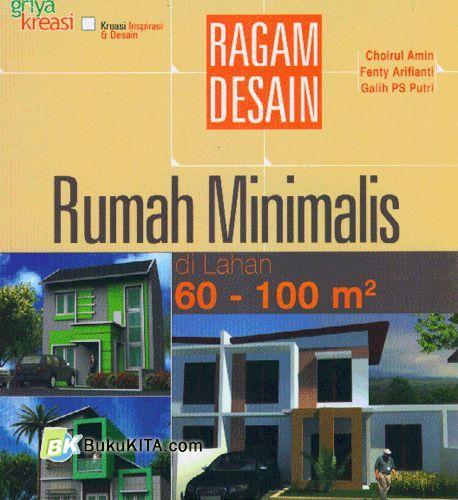 Cover Buku Ragam Desain Rumah Minimalis di Lahan 60-100 m2