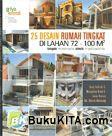 Cover Buku 25 Desain Rumah Tingkat Di Lahan 72 - 100 M2