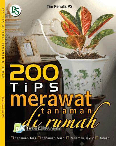 Cover Buku 200 Tips Merawat Tanaman di Rumah