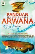 Panduan Memelihara Arwana