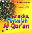 Anakku, Cintailah Al-Quran