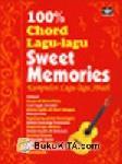100% Chord Lagu-lagu Sweet Memories