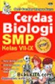 Cerdas Biologi SMP Kelas VII-IX