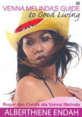 Venna Melinda Guide to Good Living : Bugar dan Cantik ala Venna Melinda