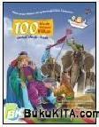100 Kisah Islami Pilihan untuk Anak-Anak (Soft Cover)