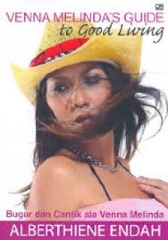 Cover Belakang Buku Venna Melinda Guide to Good Living : Bugar dan Cantik ala Venna Melinda