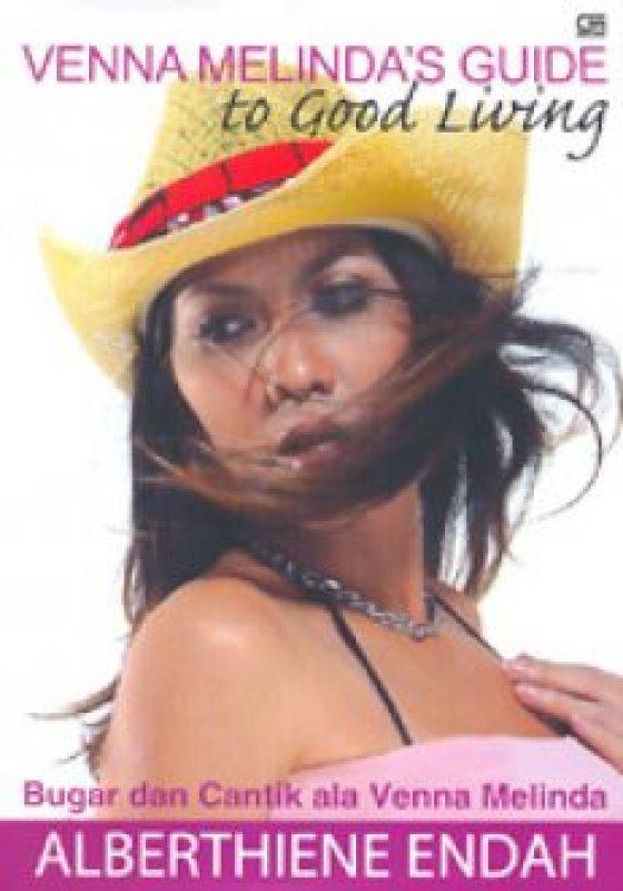 Cover Buku Venna Melinda Guide to Good Living : Bugar dan Cantik ala Venna Melinda