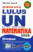 Jurus Jitu Lulus UN Matematika 2008 SMP/MTS