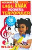 Cover Buku Koleksi 100 Lagu Anak Indonesia Terpopuler