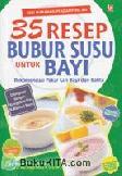 Seri Makanan Pendamping ASI, 35 Resep Bubur Susu untuk Bayi