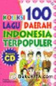 Koleksi 100 Lagu Daerah Indonesia Terpopuler