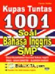 Kupas Tuntas 1001 Soal Bahasa Inggris SMP