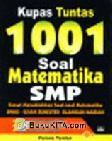 Kupas Tuntas 1001 Soal Matematika SMP