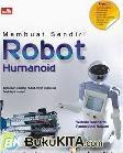 MEMBUAT SENDIRI ROBOT HUMANOID