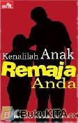 KENALILAH ANAK REMAJA ANDA