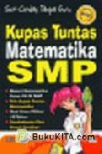 Kupas Tuntas Matematika SMP
